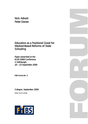 Education as a Positional Good - Implications for Market-Based Reforms of State Schooling