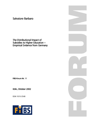 The Distributional Impact of Subsidies to Higher Education - Empirical Evidence from Germany