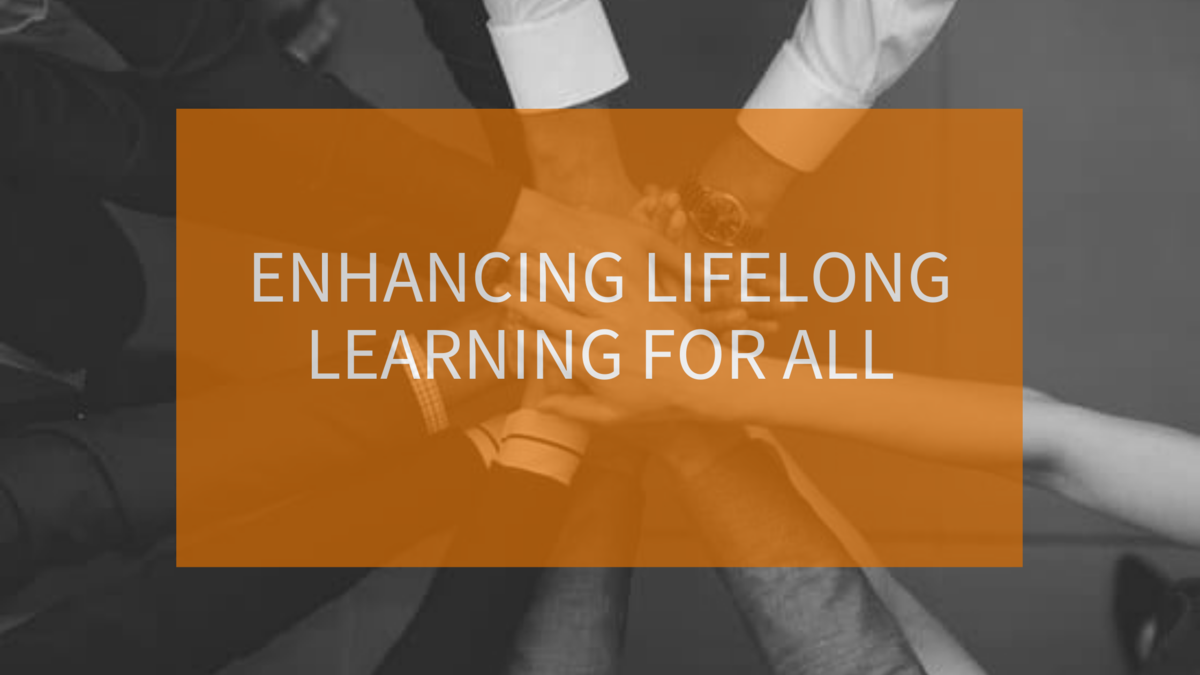Enhancing lifelong learning for all