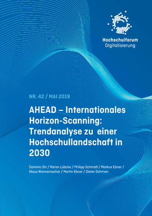 AHEAD – Internationales Horizon-Scanning: Trendanalyse zu einer Hochschullandschaft in 2030
